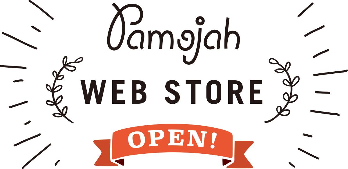 Pamojah WEB STORE OPEN!